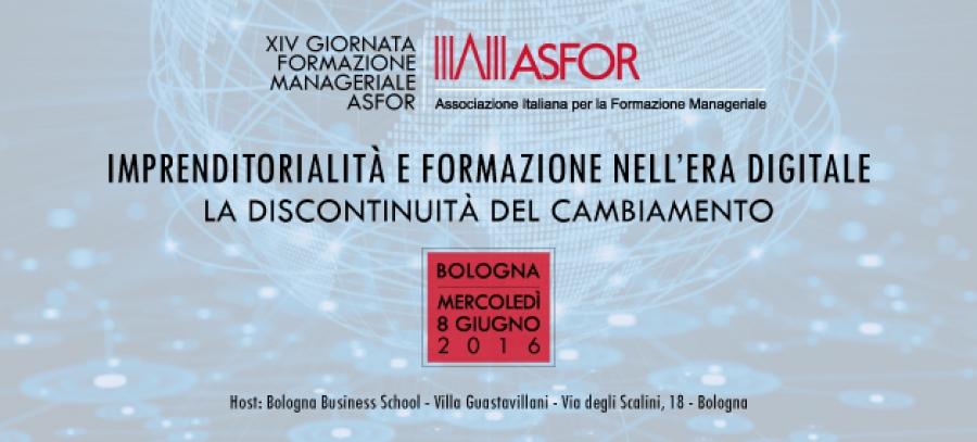 XIV Girnata della Formazione Manageriale ASFOR - Bologna 8 Giugno 2016