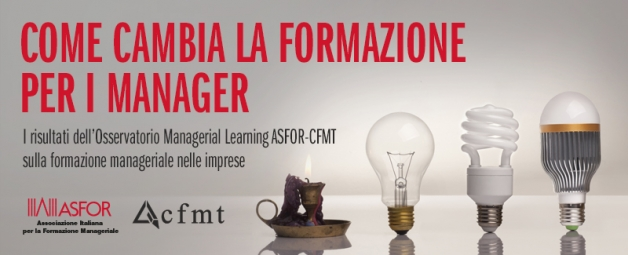 I risultati dell'Osservatorio Managerial Learning ASFOR-CFMT 2017